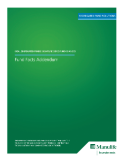 Ideal Segregated Funds Signature Series (all series) Fund Facts Addendum