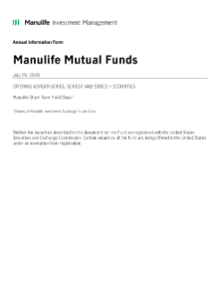 Manulife Short Term Yield Class Annual Information Form July 29, 2020