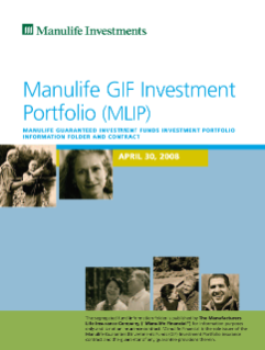 Manulife GIF Investment Portfolio (MLIP) Information folder and contract