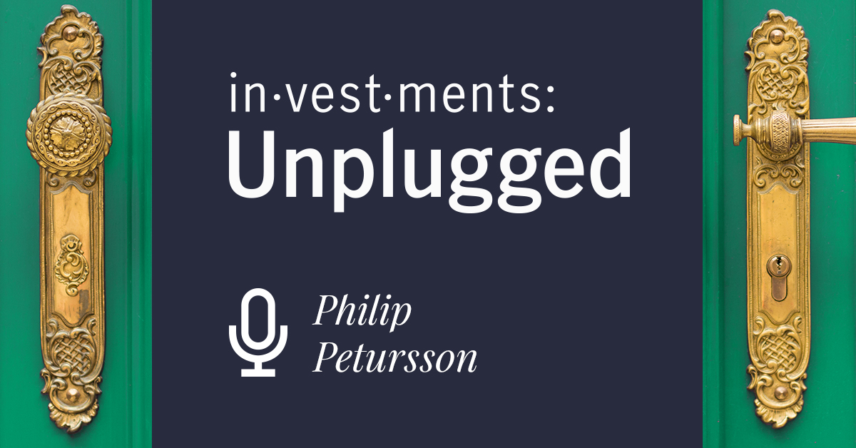 Investments Unplugged with Philip Petursson
